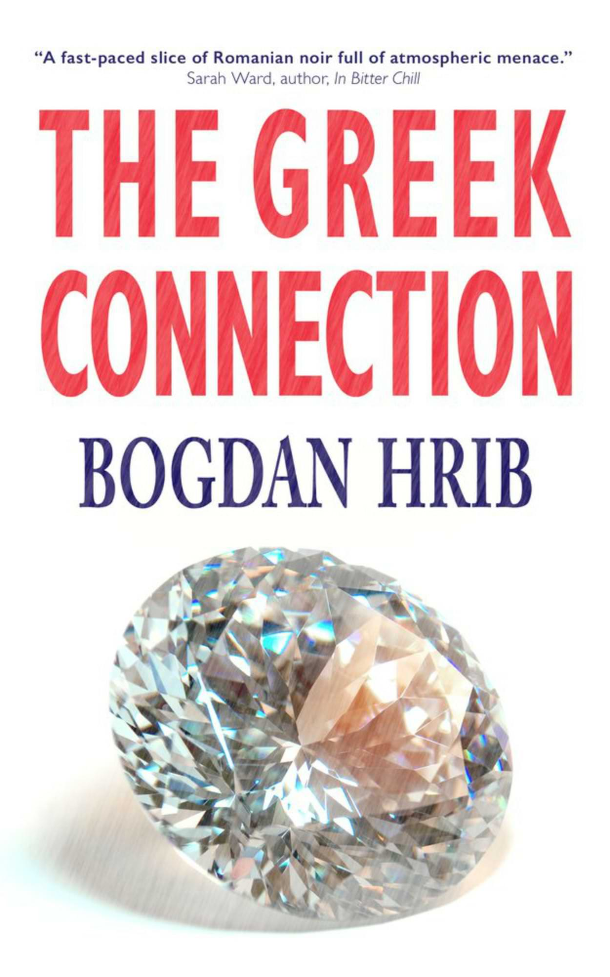 The Greek Connection by Bogdan Hrib