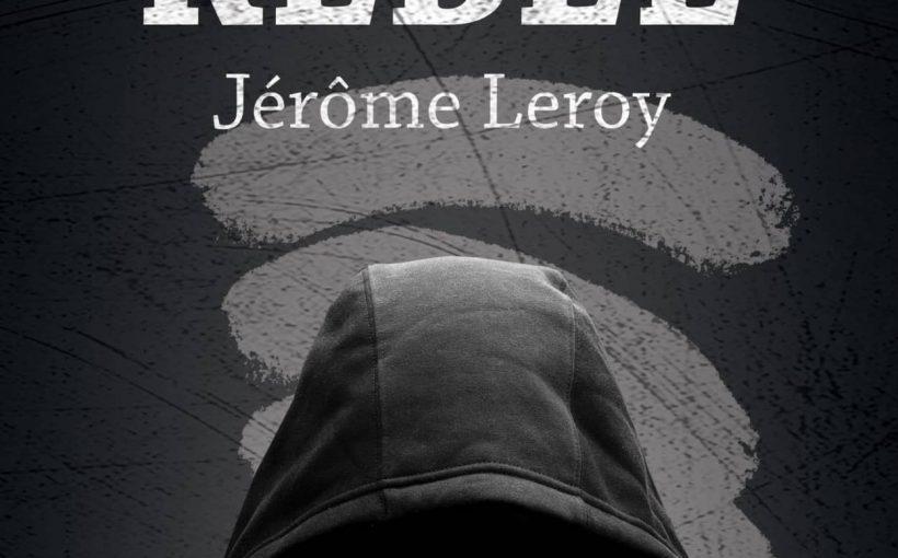 Little Rebel by Jérôme Leroy